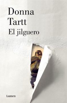 """Portada """"El jilguero"""", de Donna Tartt. Entrada del 25 de febrero de 2015, en el blog """"Littera"""". Enlace: http://litteraletra.blogspot.com.es/2015/02/el-jilguero.html"""