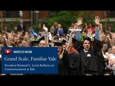 President Richard C. Levin Reflects on Commencement at Yale