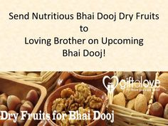If you wish to send Bhai Dooj Dry fruits to your loving brother on forthcoming Bhai Dooj 2016, then look no further and log in to GiftaLove. It is e-store intended for Bhai Dooj shopping online and offers vast collections of gift and products associated with Bhai Dooj festivity such as tikka, pooja thali sweets, dry fruits, chocolates, Bhai Dooj gifts for brother, Bhai Dooj gifts for sister, Bhai Dooj gift hampers, Bhai Dooj combos, and many more items which are deliverable anywhere in…