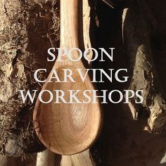 Blighty Spoon Carving Workshop
