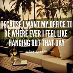 This is part of my WHY!  Why I chose to partner with Rodan and Fields!  All I need is WiFi and the dream in my head :).    Btw...that DREAM is coming true!
