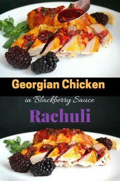 Georgian Chicken in Blackberry Sauce (Rachuli) Lunch Recipes, New Recipes, Favorite Recipes, Amazing Recipes, Delicious Recipes, Fall Recipes, Georgian Cuisine, Georgian Recipes, Georgian Restaurant