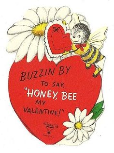 SWEET-LITTLE-HONEY-BEE-BUZZIN-BY-TO-SAY-HONEY-BE-MINE-VINTAGE-VALENTINE-CARD