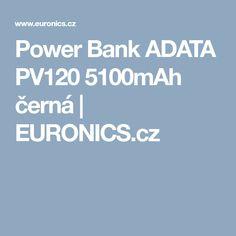 Power Bank ADATA PV120 5100mAh černá | EURONICS.cz