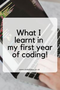 What I learnt in my first year of coding! - CodeHippo