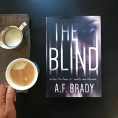This week's book date is A.F. Brady's psychological suspense debut, THE BLIND. Add it to the TBR!