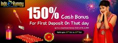 DIWALI SPECIAL WELCOME BONUS OFFER at #IndoRummy !!! 150% Cash Bonus For First Deposit On That Day !! Up to A Maximum Bonus Limit Of Rs. 2,000.... from Oct 21st to Oct 23rd !!! Hurry Up !! Play #Rummy Games & Win #Cash Prizes at www.indorummy.com