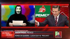 PEMEX EN QUIEBRA - Noticias con Anonymous 2016 #1