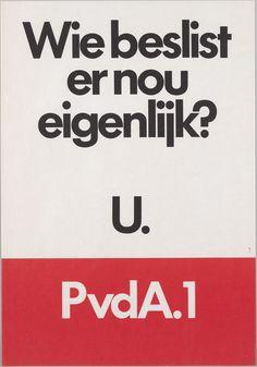 PvdA, 1970 Political Posters, Working Class, Dutch, Advertising, Politics, Logos, Vintage, Poster Poster, Nostalgia