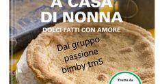 COLLECTION A CASA DI NONNA DOLCI FATTI CON AMORE.pdf Food Illustrations, Biscotti, Food And Drink, Bread, Breakfast, Pizza, Tutorials, Cakes, Drinks