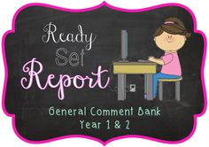 Argh! Reports!Sometimes we all need a little help when it comes to the daunting task of writing the same thing in 30 different ways. That is why, with help from our members, we created this reso