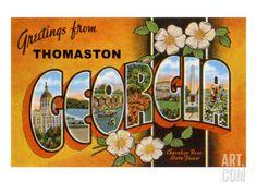 Greetings from Thomaston, Georgia Art Print at Art.com