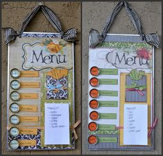 menu board:   1) metal board (or pan) decorate with scrapbook paper/ribbons  2) laminate dinner choices on front and ingredients on back  3) make a pocket to place all menu items  4) magnets with day of the week  5) magnet note pad for grocery list    Plan your meals for the week.  flip over card to make grocery list.