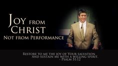Joy-from-Christ-not-Your-Performance-Paul-Washer A massive battle that many true Christians face is getting joy from their perfor...
