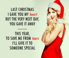 Taylor Swift Last Christmas Quote (About break ups, breakup, christmas, heart, last christmas, special, tears)