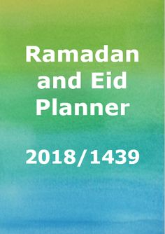 Happy Muslim Mama: Ramadan and Eid Planner Free Ramadan and Eid Planner for The planner is a bumper 74 pages and has lots of sections for your Ramadan and Eid goals, plans and ideas. Things To Fo, Months In A Year, Eid, Ramadan, Muslim, Islamic, Parenting, Goals, How To Plan