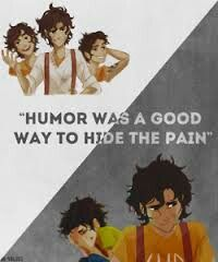 """""""Humor was a good way to hide the pain"""""""