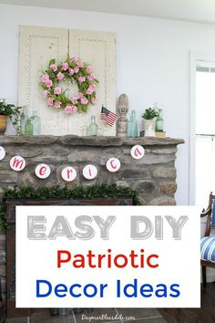 Patriotic 4th of July DIY Decorations. Banner, flag, and mason jar ideas on Dagmar's Home. #FourthofJuly #DIY #4thofjuly #patriotic #homedecor