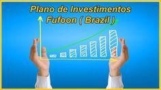 Plano de Investimentos Fufoon ( Brazil )