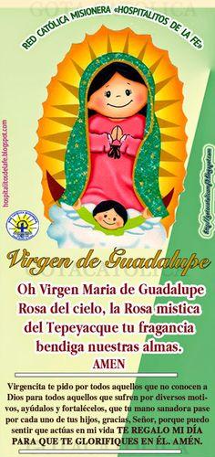 GOTA CATÓLICA: Oh Virgen Maria de Guadalupe Rosa del cielo, la Ro...