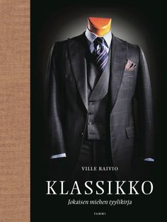 Klassikko – Book on men's clothing and style.