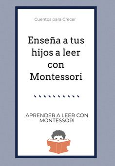 Montessori literacy learning - We will discover the three stages of the reading-writing process according to the Montessori method - Spanish Lessons, Teaching Spanish, Teaching Kids, Maria Montessori, Montessori Activities, Primary Education, Kids Education, Abc Phonics, Physics And Mathematics
