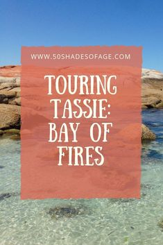 Tassie Trip: Part 5 Bay of Fires