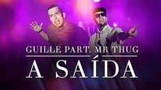 Guille - A Saída Part. Mr Thug (Bonde da Stronda)  Clipe Oficial