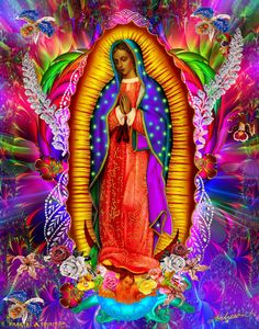 Our Lady of Guadalupe Virgin of Guadalupe Queen of the Universe Mother Earth Mother of All Queen of Heaven The Wondrous Lady L… Jesus Mother, Blessed Mother Mary, Blessed Virgin Mary, Mother Mother, Catholic Art, Religious Art, Our Lady, Lady Lady, Virgin Mary Art