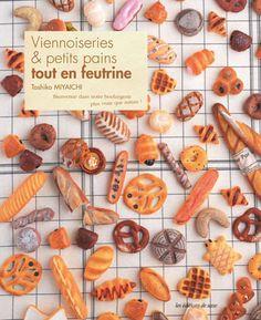 """Viennoiseries & petits pains tout en feutrine"" by Toshiko Miyaichi"