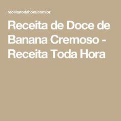 Receita de Doce de Banana Cremoso - Receita Toda Hora