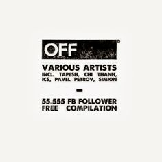 OFF Recordings - 55.555 Facebook Follower EP