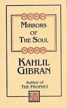 Mirrors of the Soul (Kahlil Gibran Pocket Library) | Thriftbooks Used Books