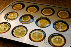 "Lemon Slices + Water + Muffin Pan + Freezer = Lemon Ice ""Cubes""...perfect in lemonade or a pitcher of water!"