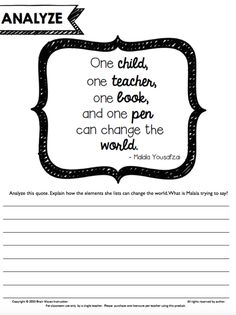 """FREEBIES: Malala Yousafzai Classroom Activities. Quote analysis. """"One child, one teacher, one book, and one pen can change the world"""" Malala Yousafzai"""