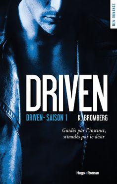 Les Reines de la Nuit: Driven - Saison 1 K.Bromberg