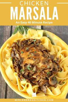 A great recipe for Chicken Marsala with tender chicken in a silky wine sauce full of mushrooms and shallots. This is a 40 minute feast anybody can make! #pasta #easy #fromscratch #chicken