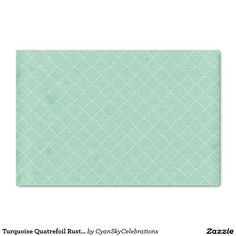 """Turquoise Quatrefoil Rustic Country Wedding 10"""" X 15"""" Tissue Paper #deer #antlers #rustic #country #wedding #turquoise #woodland #woodsy #natural #nature"""