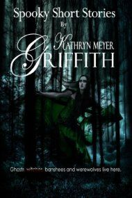 Four Spooky Short Stories  by Kathryn Meyer Griffith ebook deal