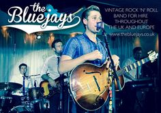 The Bluejays - The UK's Premier Vintage Rock 'n' Roll Band. Available for all types of event (Weddings/Corporate Events/Festivals/Parties) throughout the UK and Europe.  Playing the hits of Elvis Presley, Eddie Cochran, Buddy Holly, The Everly Brothers, Chuck Berry, Little Richard and many more.  Previous venues/clients include: Ronnie Scott's Jazz Club, The Dorchester, Claridges, The Playboy Club, Annabel's of Mayfair, Café de Paris, The Hospital Club.  Visit www.thebluejays.co.uk for more…