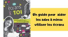 Les écrans et toi : un livre pour guider les ados dans l'utilisation des écrans Adolescents, Motivation, Personal Development, Inspiration