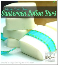 Make Your Own Sunscreen Lotion Bars via www.RaisingLifelo...