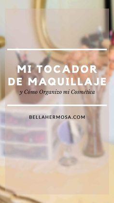 Quiero compartir contigo dónde me maquillo y cómo organizo mi cosmética. Además, de unas cuantas ideas de cómo organizar tu maquillaje.