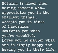 Positive Inspirational Quotes: Nothing is nicer than having someone who...