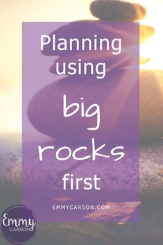 "How to do planning using ""big rocks"" first. What are the big rocks or important things you need to plan? Do You Know What, Do You Really, Leo Babauta, Rock And Pebbles, Focus On Your Goals, Some People Say, Make Time, Just Giving, Family Life"