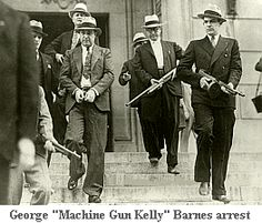 """When George """"Machine Gun Kelly"""" Barnes was surrounded by Federal Agents seeking his arrest for the kidnap of Texas oilman Charles Urschel, Kelly came out with his hands up and shouted, """"OK G-Men, don't shoot"""" instantly coining a new name for the new agency."""