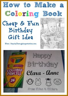 What a fabulous idea! Shows you how to make a personalized coloring book for kids. Perfect gift for all those birthday parties OR even for my own kiddos! via @beautythroughimperfection