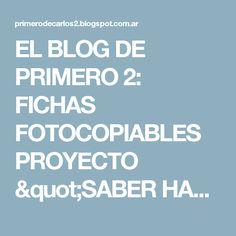 """EL BLOG DE PRIMERO 2: FICHAS FOTOCOPIABLES PROYECTO """"SABER HACER"""" 1º PRIMARIA - EDICIÓN 2015"""