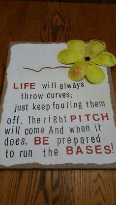 My version ... baseball/softball quote on canvas