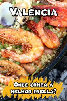 Onde comer a melhor paella de Valência? E as famosas tapas da Espanha? Veja os restaurantes mais tradicionais, preços e tudo sobre a culinária da região.